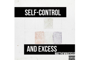 Matthewmaticus - Self Control and Excess