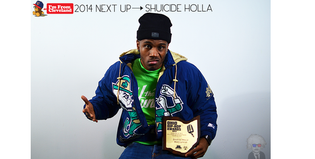 Cleveland's Next Up: Shuicide Holla (2014 Recap)