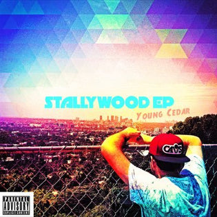 Young Cedar - STALLYWOOD EP