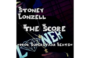 Stoney Lonzell - The Score
