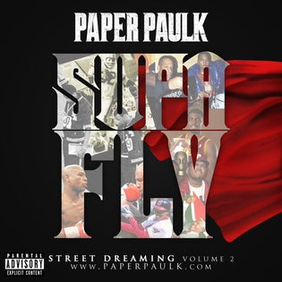 Paper Paulk - Supa Fly (Prod. By E.N.O.N)