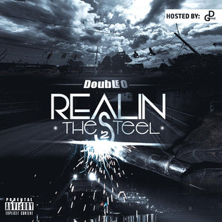 Double O - Real In The Steel Part 2 (Mixtape)