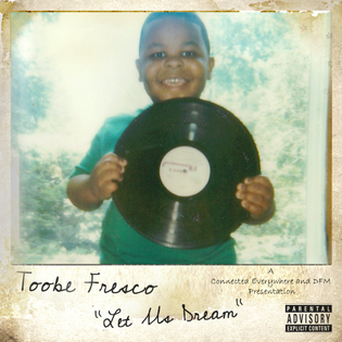 Toobe Fresco - Let Us Dream (Mixtape)