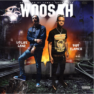 Lolifelane ft. Ripp Flamez - Woosah (Prod. by Fame & Drum Lordz)