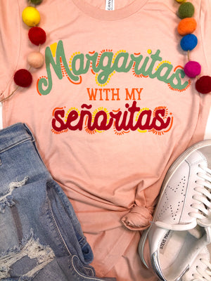 Margaritas with My Senoritas T-Shirt PREORDER