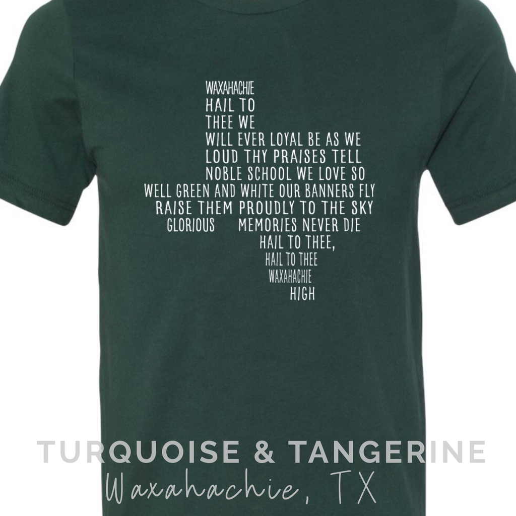 Waxahachie School Song T-Shirt on Dark Green Preorder