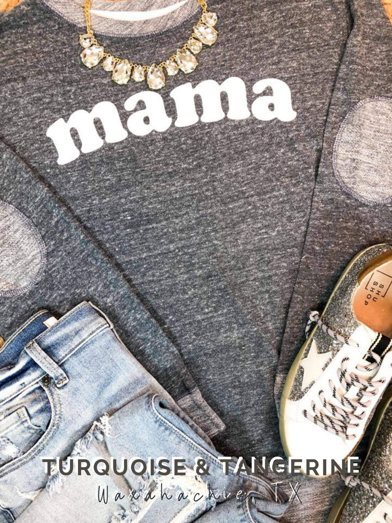 Mama French Terry Sweatshirt