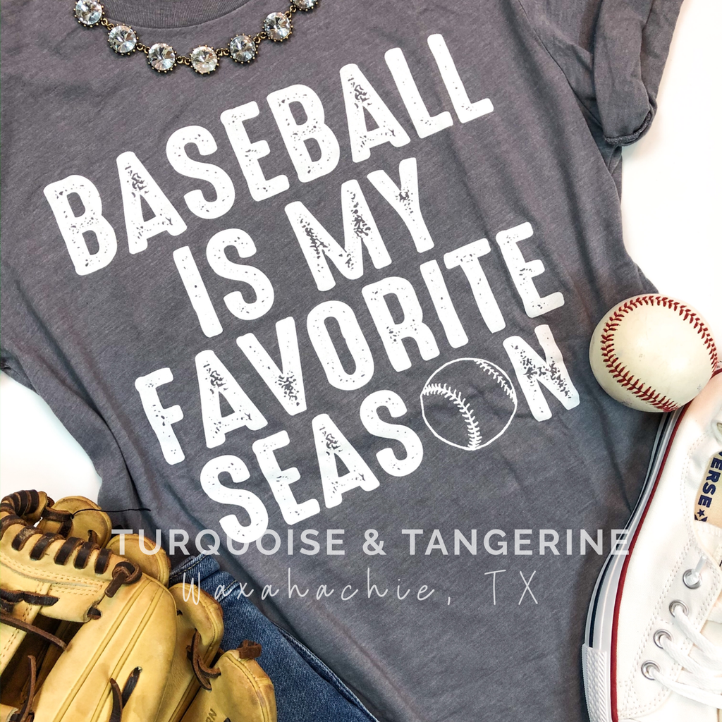 Baseball is my Favorite Season T-Shirt