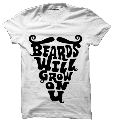 Beards Will Grow Roundneck T-shirt