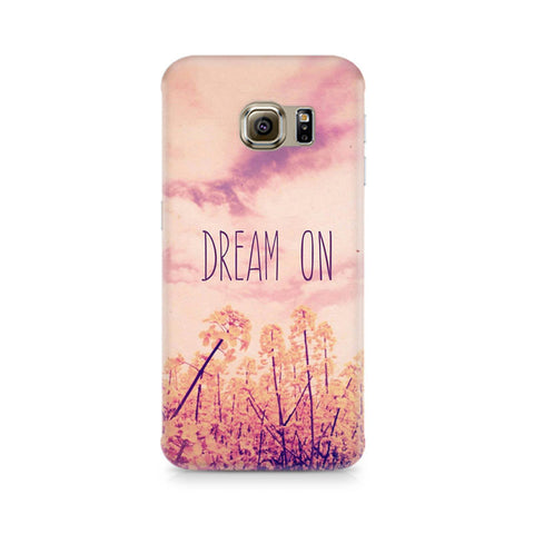 Galaxy S6 Edge+ Dream On