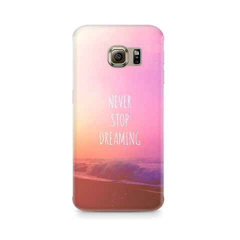 Galaxy S6 Edge+ Never Stop Dreaming