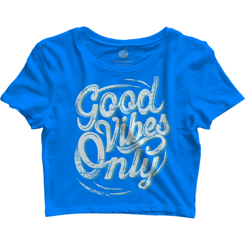 Good Vibes Only Crop Top - Flairlift