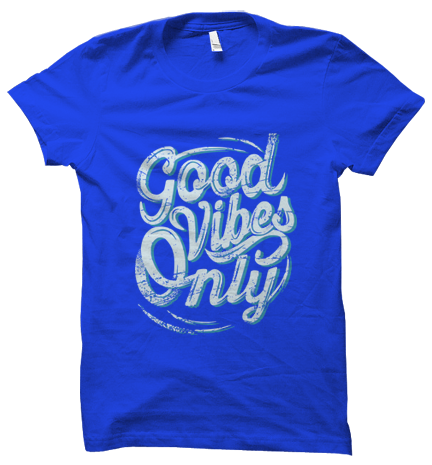 Good Vibes Only Roundneck Unisex T-shirt - Printrove