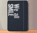We all SMILE in the SAME language Fountain Pen Notebooks - handmade by goodINKpressions