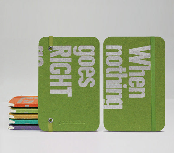 When nothing goes RIGHT go LEFT Fountain Pen Notebooks - handmade by goodINKpressions