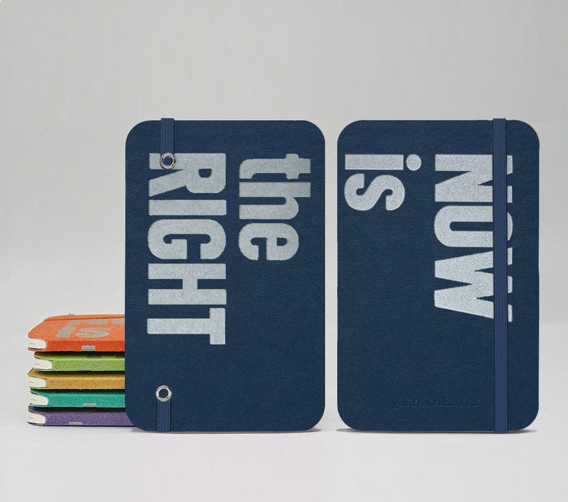 64 Page Pocket Notebook - NOW is the RIGHT time - GoodInkPressions