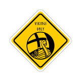 VIKINGS ONLY Norse Sticker - SCANDINORDIC.com