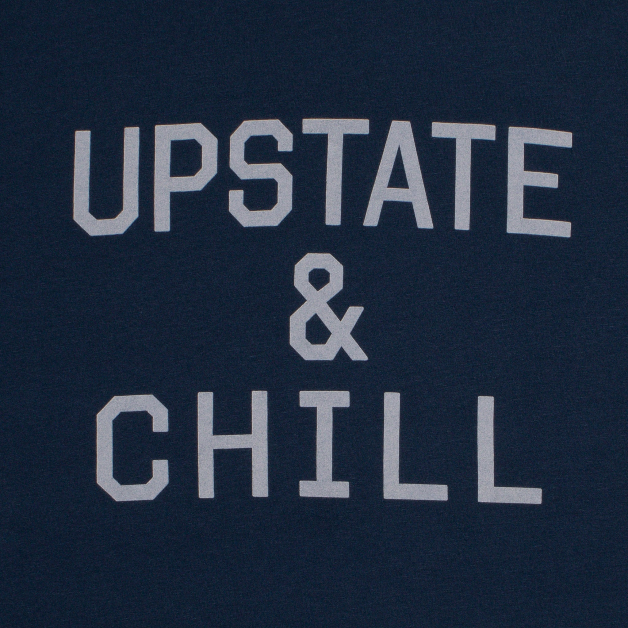 Upstate & Chill® T