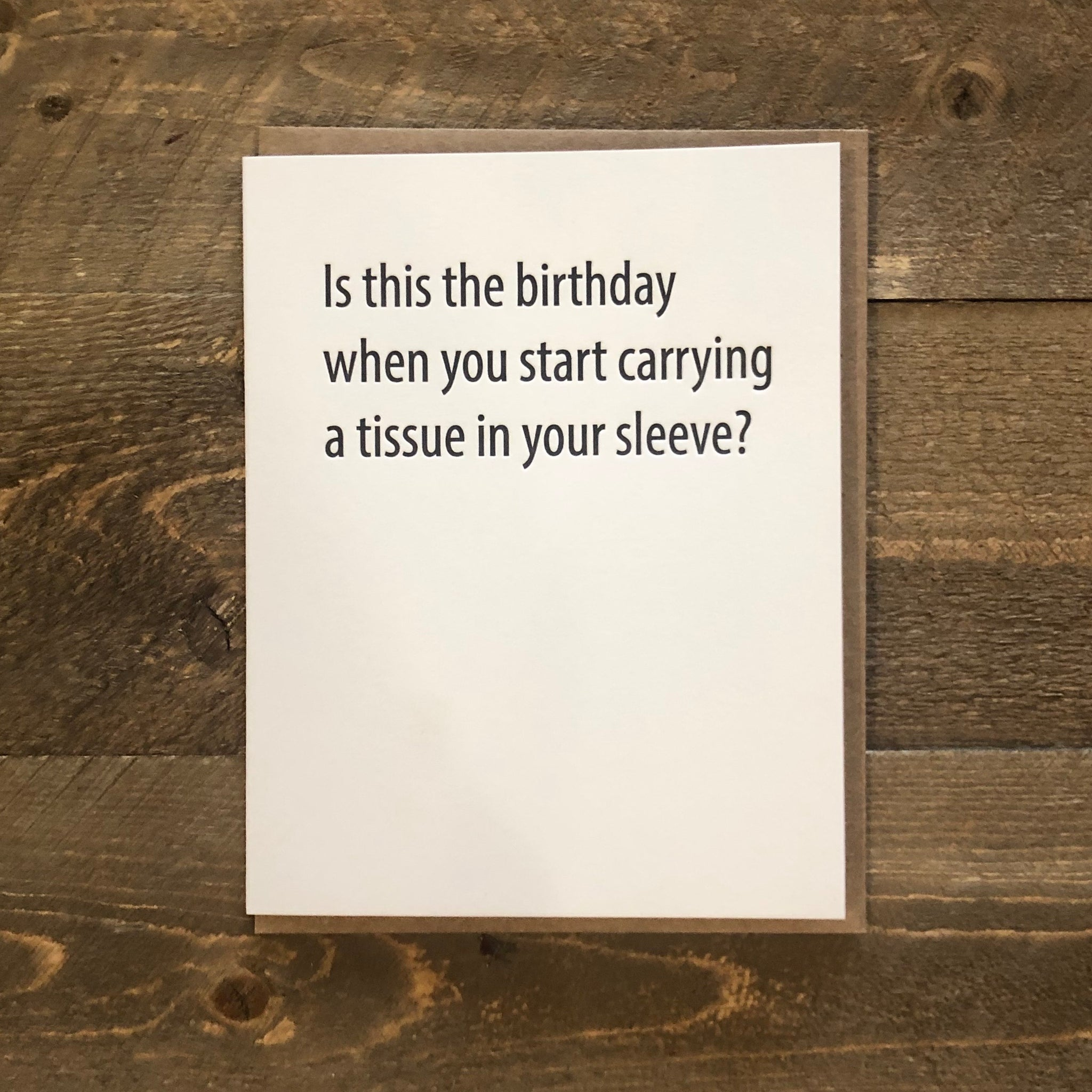Card - Tissue in Your Sleeve Birthday