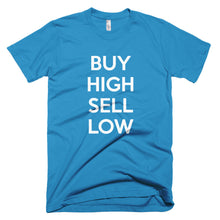 Buy High Sell Low Shirt