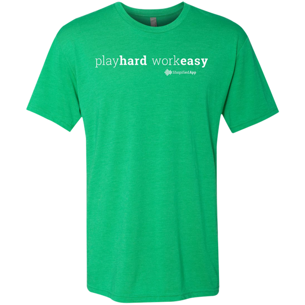 Play Hard, Work Easy Tri-Blend Tee