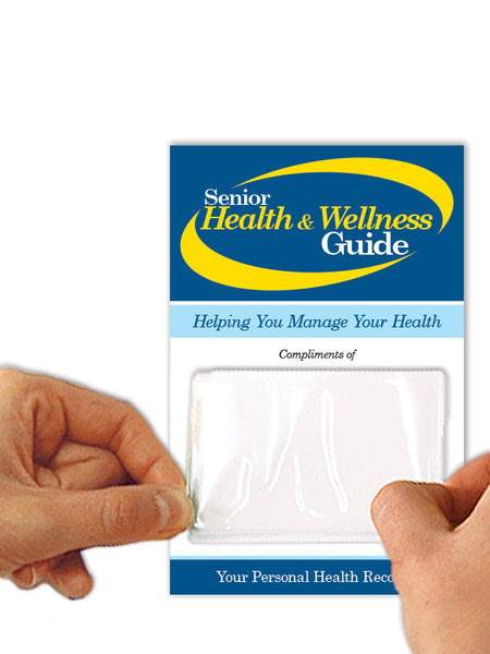 Senior Wellness Guide — Using Medications Wisely Edition — with Free Personalization!