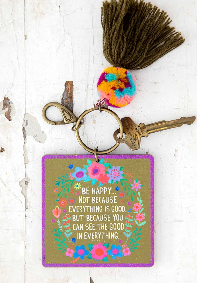 Be Happy Becauce Key Chain