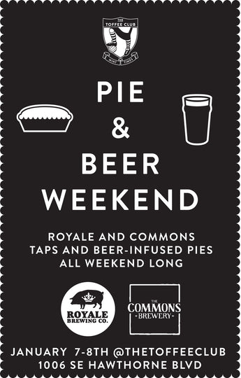 Pie & Beer Weekend