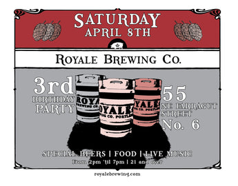 Royale Brewing Turns 3!