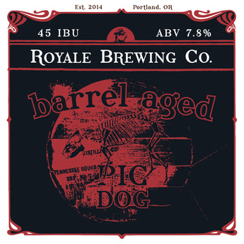 First Wednesday - Barrel Aged Release Series - Pig Dog