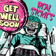 REAL SICKIES - Get Well Soon (LP)