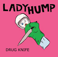 LADYHUMP - Drug Knife (CD)