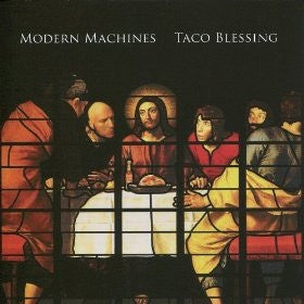 MODERN MACHINES Taco Blessing                     CD, punk, recess ops, distro, distribution, punk distribution, wholesale, record album, vinyl, lp, Recess Records