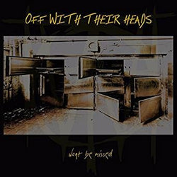 "Off With Their Heads ""Won't Be Missed""            LP, punk, recess ops, distro, distribution, punk distribution, wholesale, record album, vinyl, lp, Anxious and Angry"