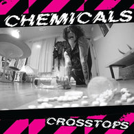 "CHEMICALS - Crosstops (7"")"