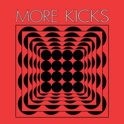 MORE KICKS - S/T (LP)
