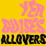 ALLOVERS, THE - Yer Guises (LP)