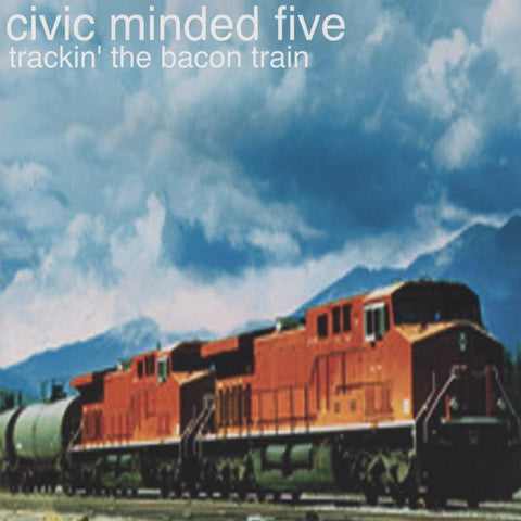 CIVIC MINDED FIVE Trackin' the Bacon Train        CD, punk, recess ops, distro, distribution, punk distribution, wholesale, record album, vinyl, lp, Recess Records