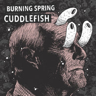 "V/A: CUDDLEFISH / BURNING SPRING - Split (7"" EP)"