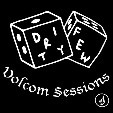 "DIRTY FEW - Volcom Sessions (7"" EP)"