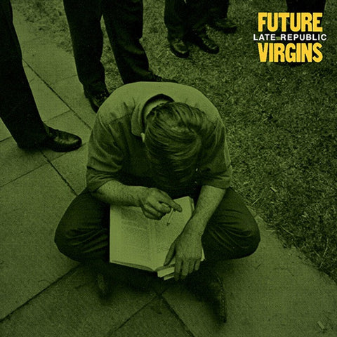 FUTURE VIRGINS Late Republic                      LP, punk, recess ops, distro, distribution, punk distribution, wholesale, record album, vinyl, lp, Recess Records
