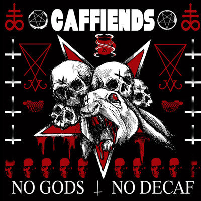 CAFFIENDS No Gods No Decaf                        LP, punk, recess ops, distro, distribution, punk distribution, wholesale, record album, vinyl, lp, It's Alive Records