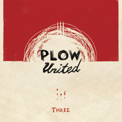 PLOW UNITED Three                                 CD, punk, recess ops, distro, distribution, punk distribution, wholesale, record album, vinyl, lp, It's Alive Records