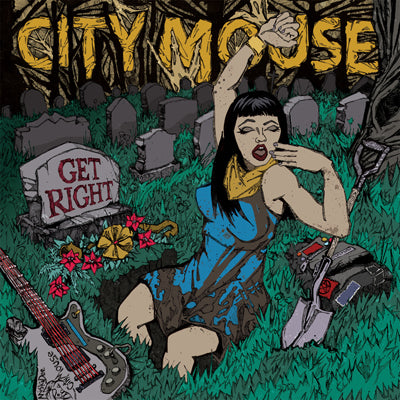 CITY MOUSE - Get Right (CD)