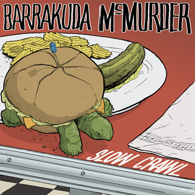 "BARRAKUDA MCMURDER Slow Crawl                     (7""), punk, recess ops, distro, distribution, punk distribution, wholesale, record album, vinyl, lp, It's Alive Records"