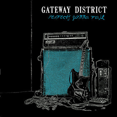 GATEWAY DISTRICT Perfect's Gonna Fail             CD, punk, recess ops, distro, distribution, punk distribution, wholesale, record album, vinyl, lp, It's Alive Records