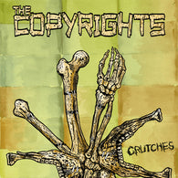 "COPYRIGHTS, THE Crutches                          (7""), punk, recess ops, distro, distribution, punk distribution, wholesale, record album, vinyl, lp, It's Alive Records"