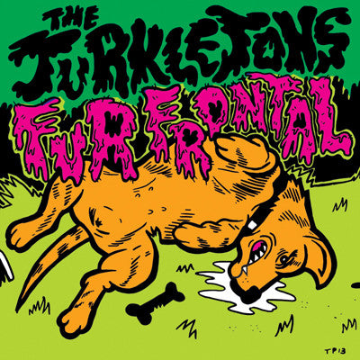 "TURKLETONS, THE Fur Frontal                       (7""), punk, recess ops, distro, distribution, punk distribution, wholesale, record album, vinyl, lp, It's Alive Records"