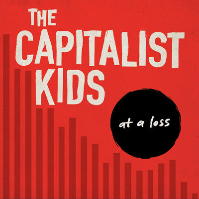 CAPITALIST KIDS, THE At A Loss                    LP, punk, recess ops, distro, distribution, punk distribution, wholesale, record album, vinyl, lp, It's Alive Records