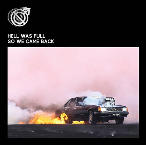 NO MEN - Hell Was Full So We Came Back (CD)